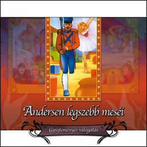 Andersen Legszebb Meséi (Gyűjteményes Válogatás)