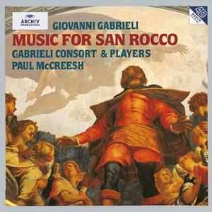 Gabrieli: Music for San Rocco