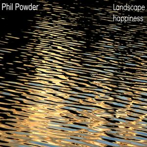 Ambient Music: Landscape Happiness