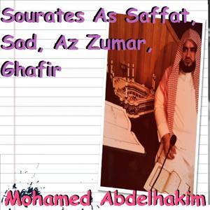 Sourates As Saffat, Sad, Az Zumar, Ghafir (Quran)