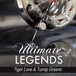 Tiger Love & Turnip Greens