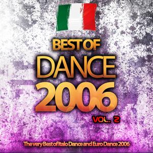 Best of Dance 2006, Vol. 2 (The Very Best of Italo Dance and Euro Dance 2006)