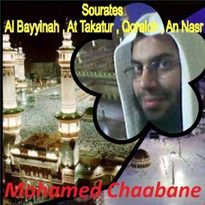 Sourates Al Bayyinah, At Takatur, Qoraich, An Nasr (Quran)