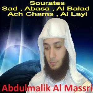 Sourates Sad, Abasa, Al Balad, Ach Chams, Al Layl (Quran)