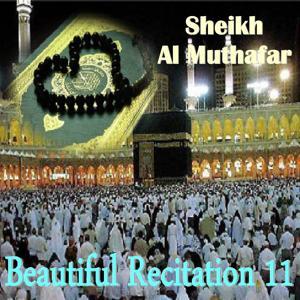 Beautiful Recitation 11 (Quran)
