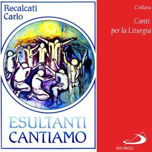 Collana canti per la liturgia: Esultanti cantiamo