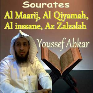 Sourates Al Maarij, Al Qiyamah, Al Inssane, Az Zalzalah (Quran)