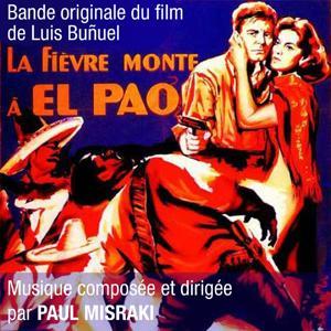 La fièvre monte à El Pao (Bande originale du film de Luis Bunuel)