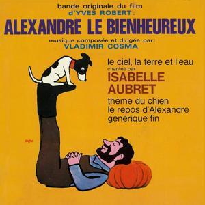 Alexandre le bienheureux (Bande originale du film d'Yves Robert)