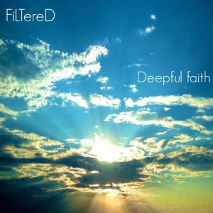 Ambient Music: Deepful Faith