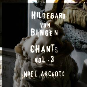 Hildegard Von Bingen: Chants, Vol. 3 (Arr. for Guitar)