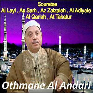 Sourates Al Layl, As Sarh, Az Zalzalah, Al Adiyate, Al Qariah, At Takatur (Quran)