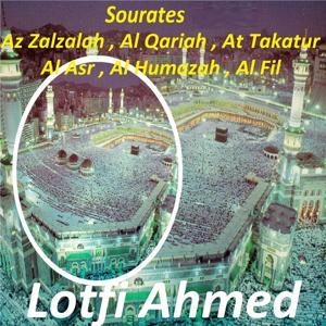 Sourates Az Zalzalah, Al Qariah, At Takatur, Al Asr, Al Humazah, Al Fil (Quran)