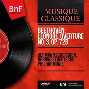 Beethoven: Leonore, Overture No. 3, Op. 72b (Mono Version)