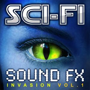 Sci-Fi Sound Effects Invasion, Vol. 1 (High Quality Science Fiction Special Audio FX Set)