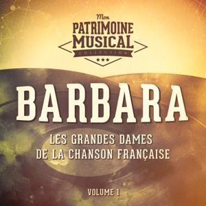 Les grandes dames de la chanson française : Barbara, Vol. 1
