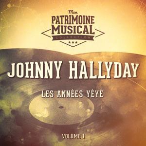 Les années yéyé : Johnny Hallyday, Vol. 1 (En public à l'Olympia 1962 et au Palais des Sports 1961)