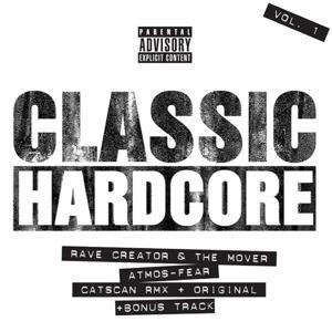 Marc Acardipane Presents Classic Hardcore Vol. 1
