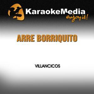 Arre Borriquito (Karaoke Version) [In The Style Of Villancicos]