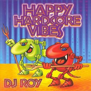 Happy Hardcore Vibes