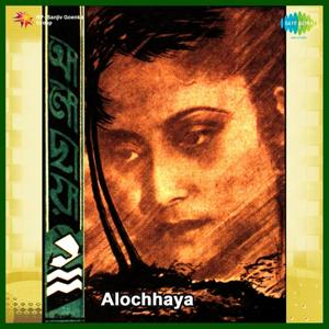 Alochhaya (Original Motion Picture Soundtrack)