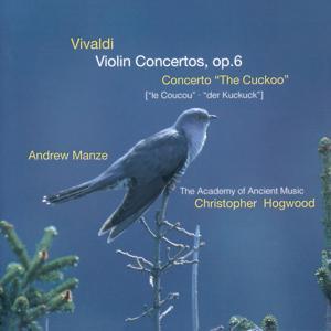 Vivaldi: Violin Concertos Op.6; Concerto
