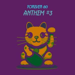 Anthem #3
