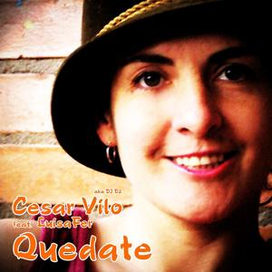 Quedate feat. LuisaFer