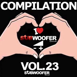 I Love Subwoofer Records Techno Compilation, Vol. 23 (Greatest Hits)