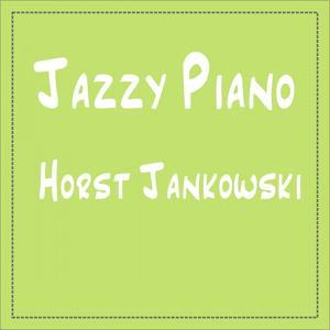 Horst Jankowski: Jazzy Piano