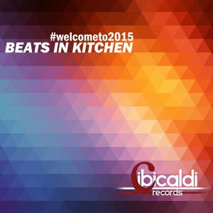 Beats in Kitchen (#Welcometo2015)