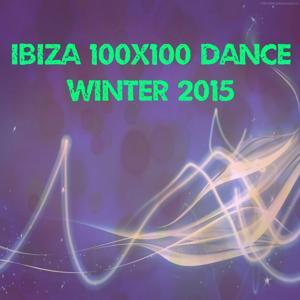 Ibiza 100x100 Dance Winter 2015 (30 Essential Top Hits EDM for DJ)