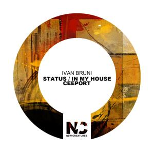 Status / In My House / Ceeport