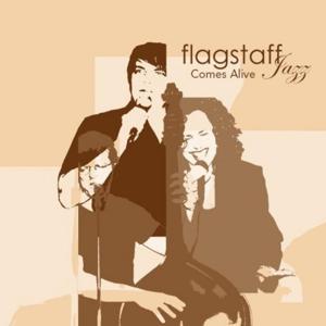 Flagstaff Jazz Comes Alive