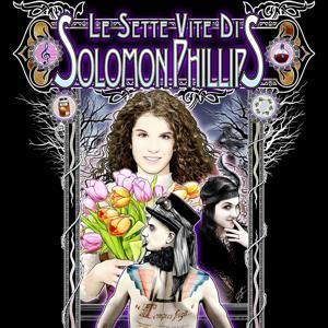 Le sette vite di Solomon Phillips
