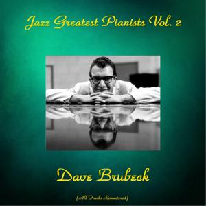 Jazz Greatest Pianists, Vol. 2 (All Tracks Remastered)