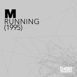 Running (The Future Is Now)