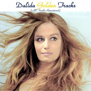 Dalida Golden Tracks (All tracks remastered)