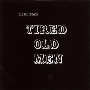 Tired Old Men