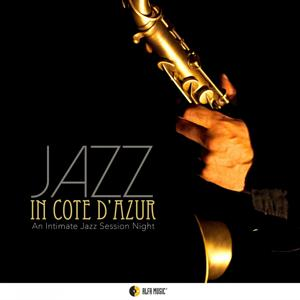 Jazz in Côte d'Azur (An Intimate Jazz Session Night)