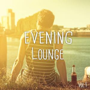 Evening Lounge, Vol. 1 (Afterwork Relaxing Chilled Music)