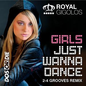Girls Just Wanna Dance (2-4 Grooves Remix)