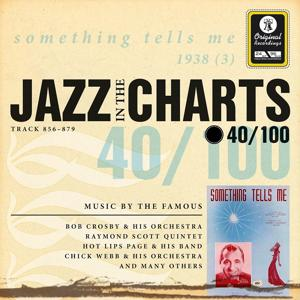 Jazz in the Charts Vol. 40 - Something Tells Me
