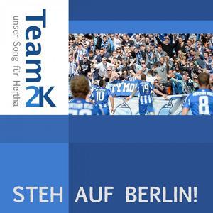 Steh auf Berlin! (Unser Song für Hertha)