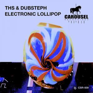Electronic Lollipop (Original Mix)
