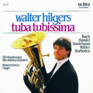 Alec Wilder, Christer Danielsson, Georg Friedrich Händel, Georges Barboteu, Johann Sebastian Bach: Tuba Tubissima