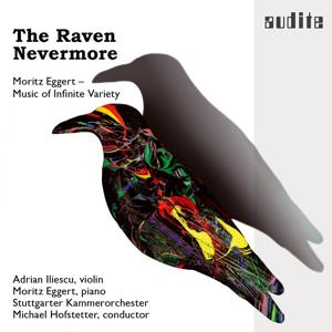 The Raven Nevermore (Moritz Eggert - Music of Infinite Variety)