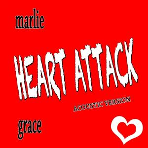 Heart Attack (Acoustic Version)