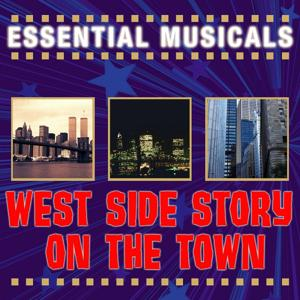 Essential Musicals: West Side Story & On The Town