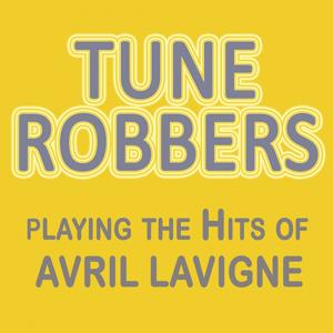 Tune Robbers Playing the Hits of Avril Lavigne